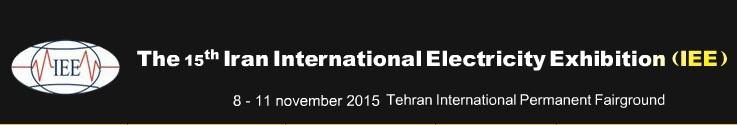 Fifteenth International Exhibition of Iran's electricity industry, 17 to 20 November 1394, Tehran, Iran
