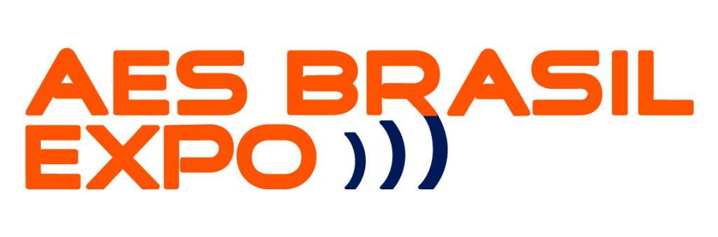 AES Brasil Expo - 21ª Convenção e Exposição de Tecnologia: Áudio, Vídeo, Iluminação e Instalações Especiais
