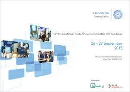 The 16th edition of Iran telecom innovations,26 to 29 September of 2015,Tehran-Iran.