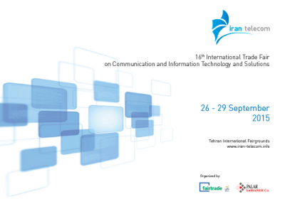 Iran Telecom 2015, The 16th International Exhibition of Telecommunications, Information Technology & Solutions,26–29 September 2015,Tehran-Iran.